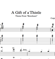 Picture de A Gift Of A Thistle (Braveheart) Sheet Music & Tabs