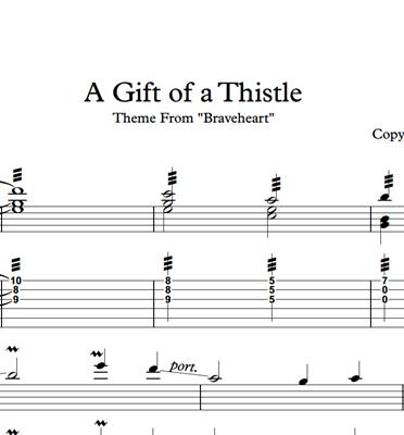 Bild von A Gift Of A Thistle (Braveheart) Sheet Music & Tabs