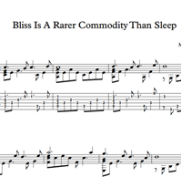 Bild von Bliss Is A Rarer Commodity Than Sleep - Sheet Music & Tabs