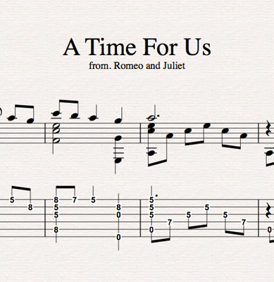 Изображение A Time For Us - Sheet Music & Tabs